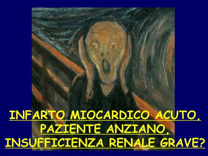 INFARTO MIOCARDICO ACUTO,