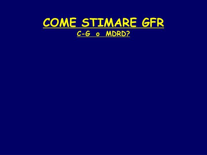 COME STIMARE GFR