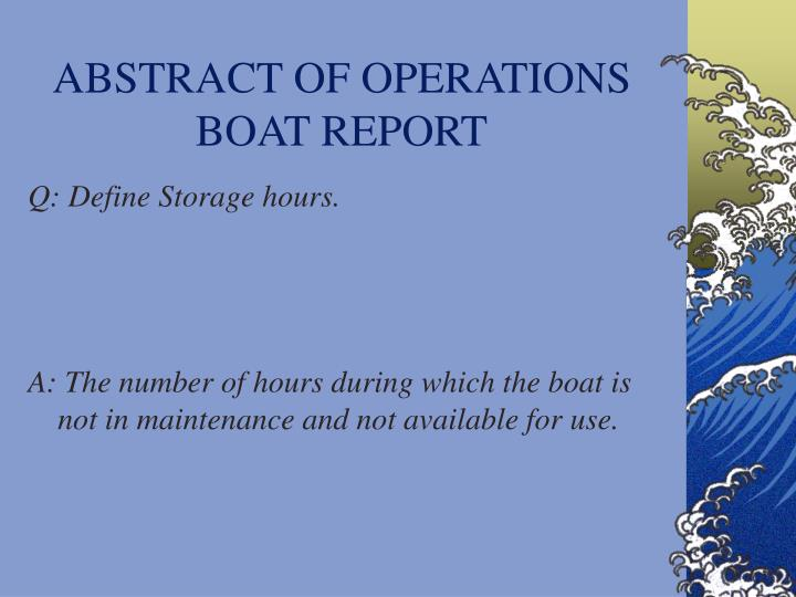 ABSTRACT OF OPERATIONS BOAT REPORT