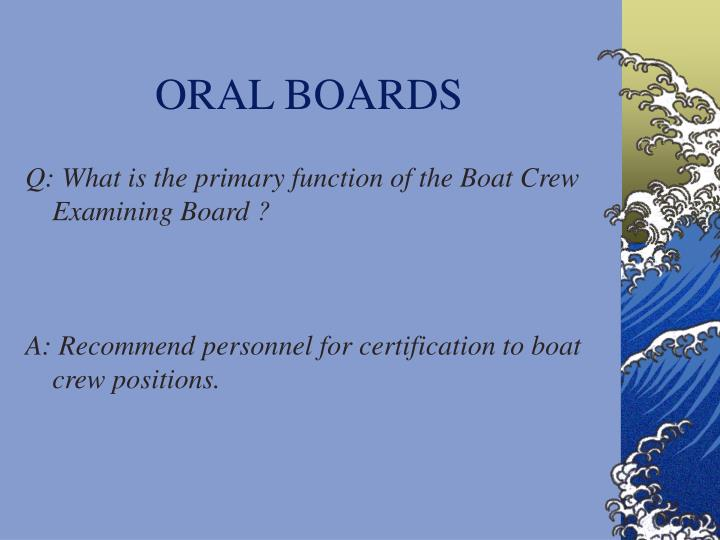 ORAL BOARDS