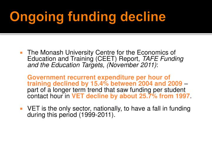 Ongoing funding decline