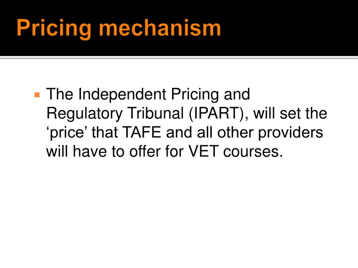 Pricing mechanism