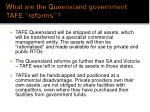 what are the queensland government tafe reforms