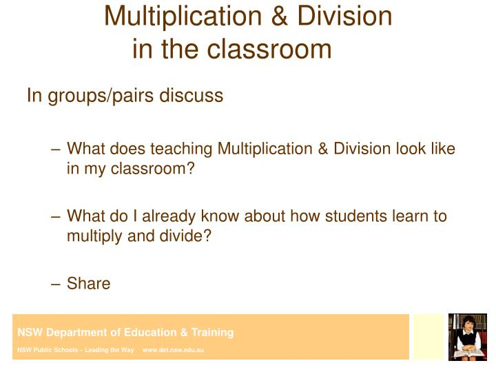 Multiplication division in the classroom