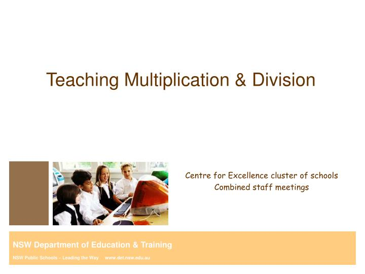 Teaching Multiplication & Division