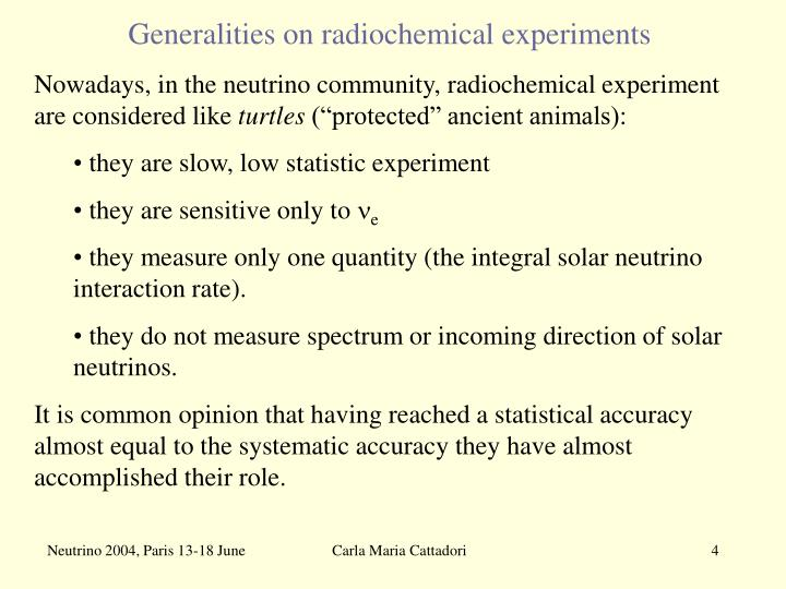 Generalities on radiochemical experiments