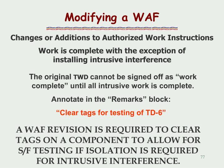Modifying a WAF