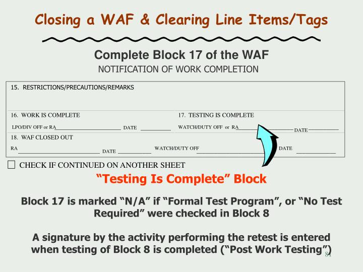Closing a WAF & Clearing Line Items/Tags