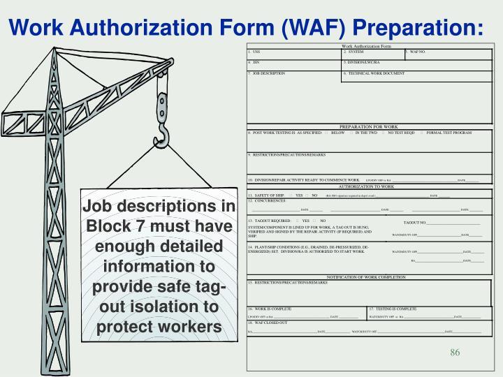 Work Authorization Form (WAF) Preparation: