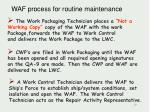 waf process for routine maintenance2
