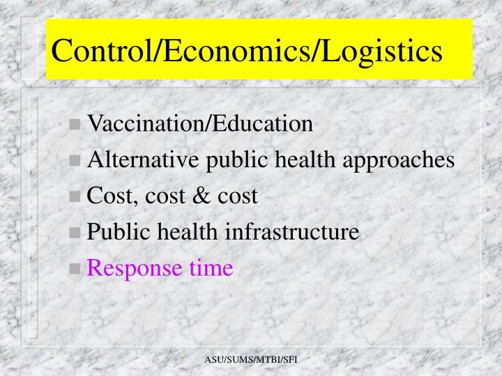 Control/Economics/Logistics