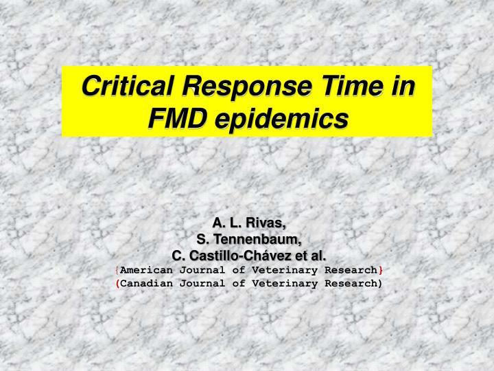 Critical Response Time in FMD epidemics