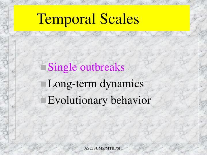 Temporal Scales