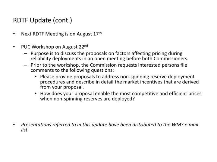 RDTF Update (cont.)