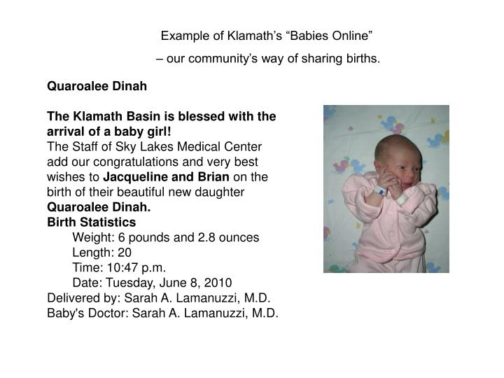 "Example of Klamath's ""Babies Online"""