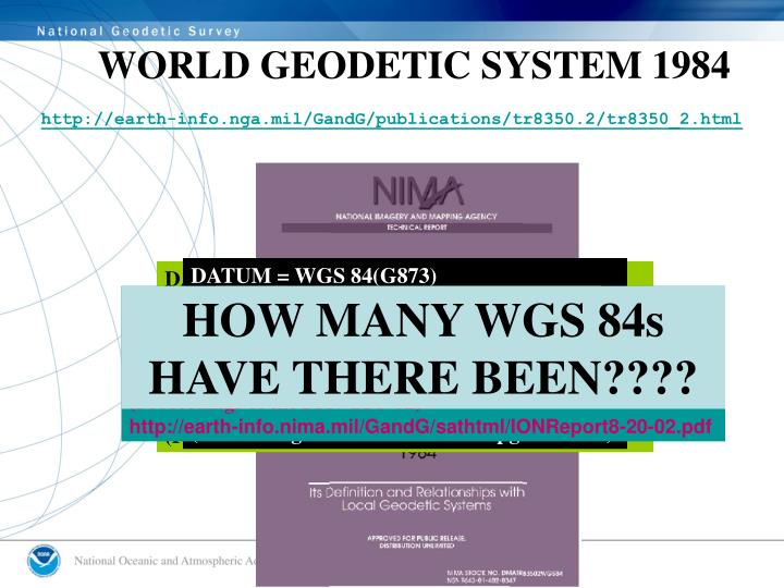 WORLD GEODETIC SYSTEM 1984