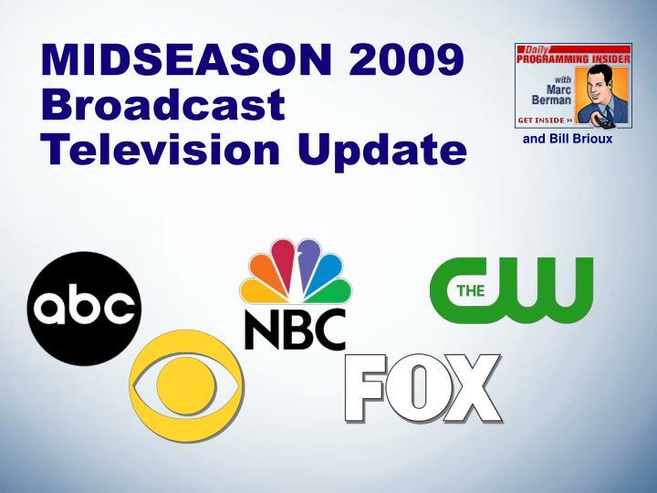 MIDSEASON 2009