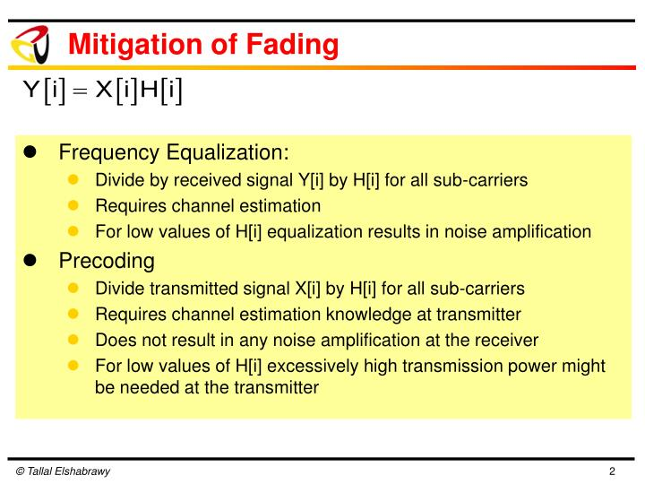 Mitigation of Fading