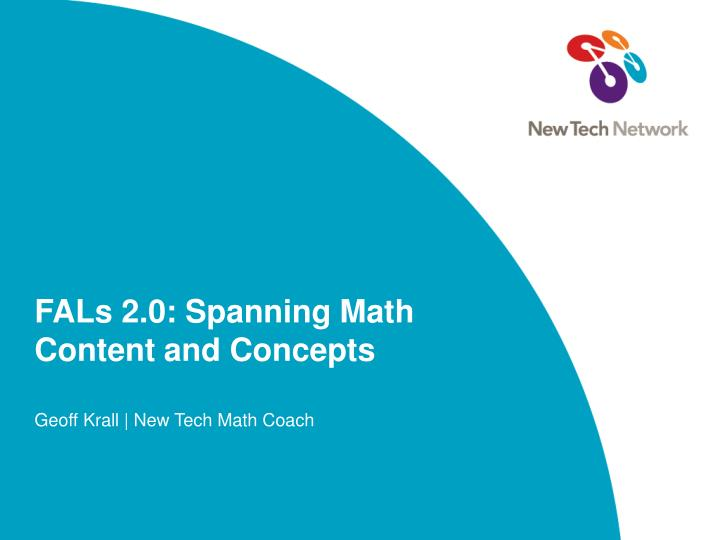 Fals 2 0 spanning math content and concepts