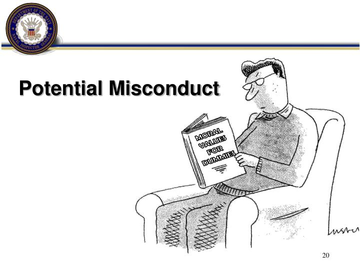 Potential Misconduct