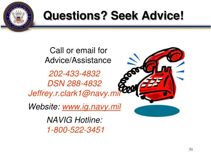 Questions? Seek Advice!