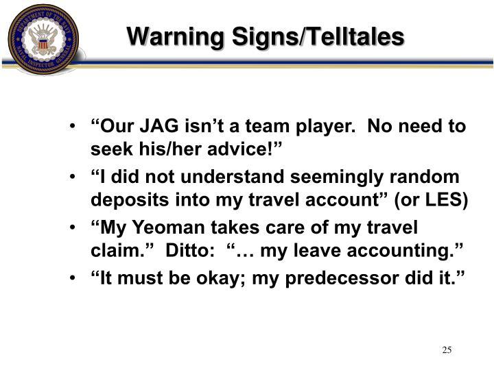 Warning Signs/Telltales