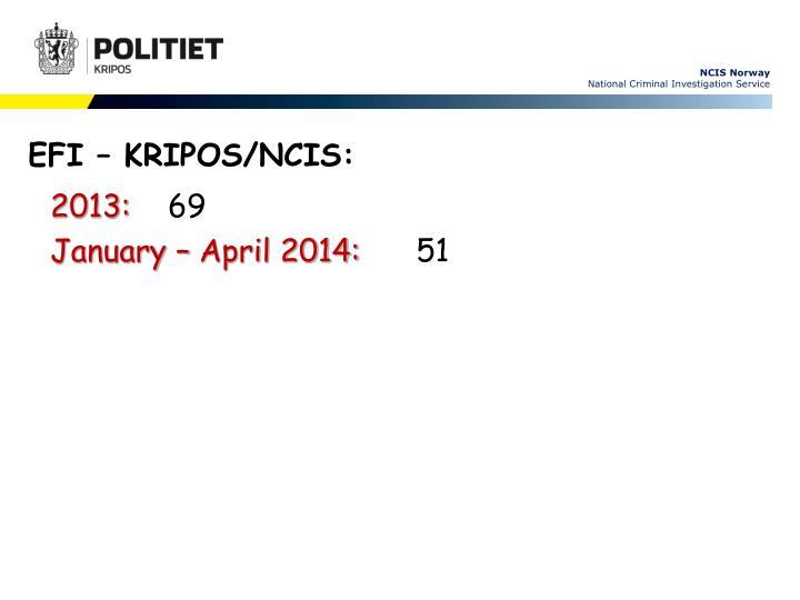 EFI – KRIPOS/NCIS: