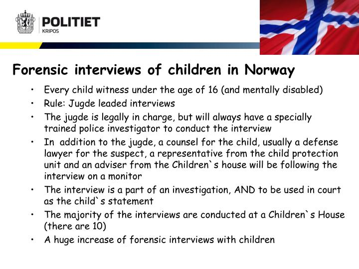 Forensic interviews of children in Norway