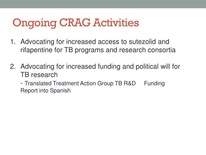 Ongoing CRAG Activities