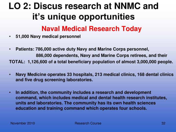 LO 2: Discus research at NNMC and it's unique opportunities