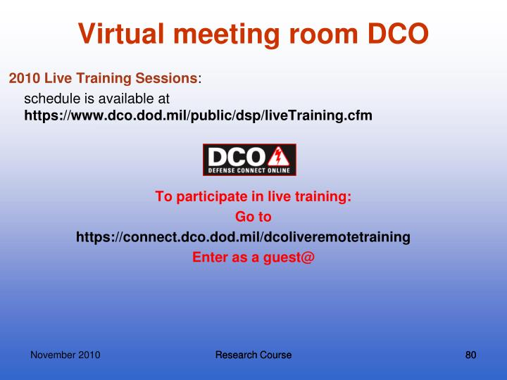 Virtual meeting room DCO
