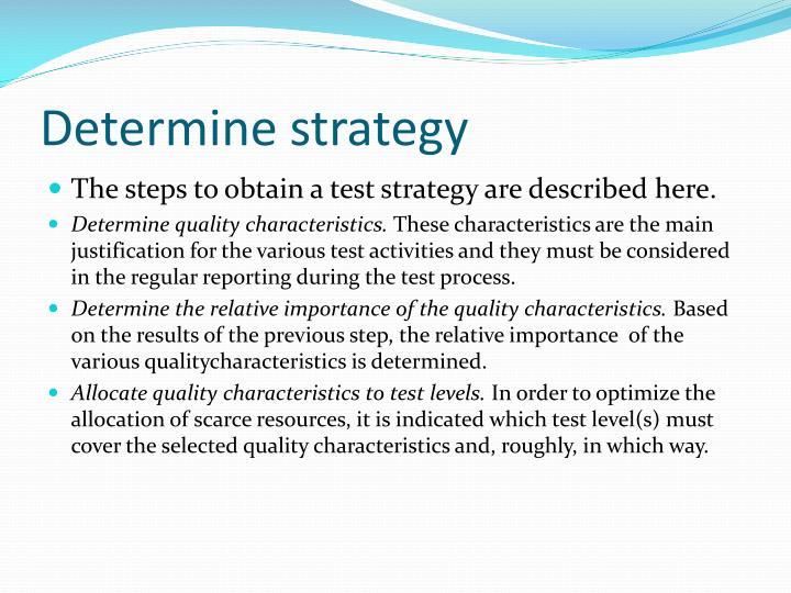 Determine strategy