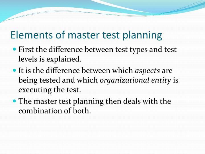 Elements of master test planning