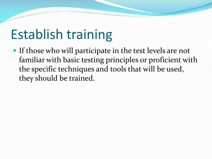 Establish training