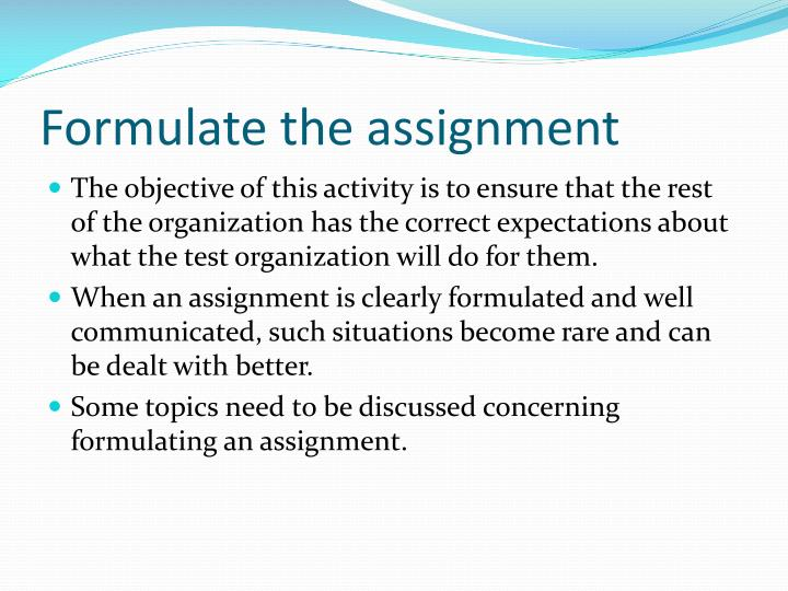 Formulate the assignment