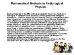 mathematical methods in radiological p hysics
