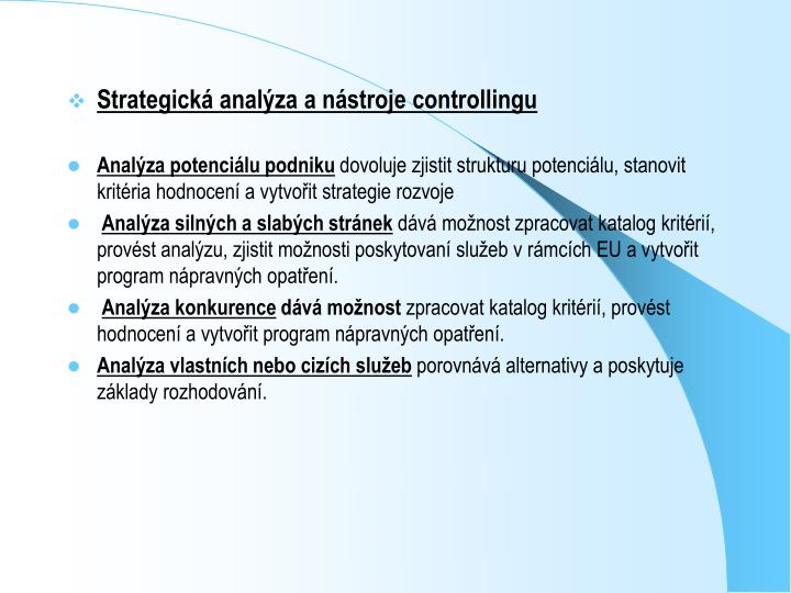 Strategická analýza a nástroje controllingu