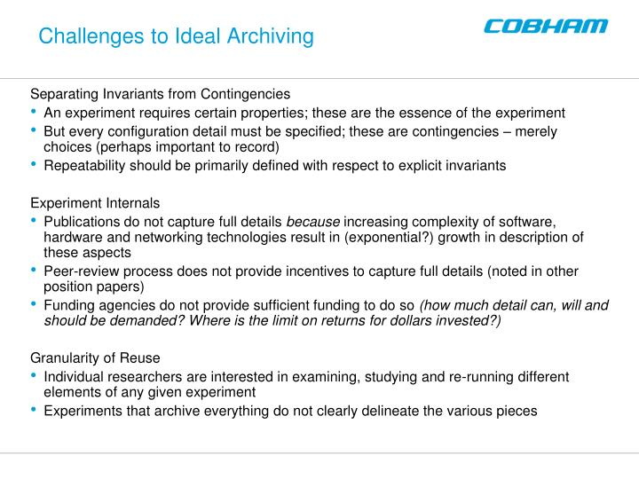 Challenges to Ideal Archiving