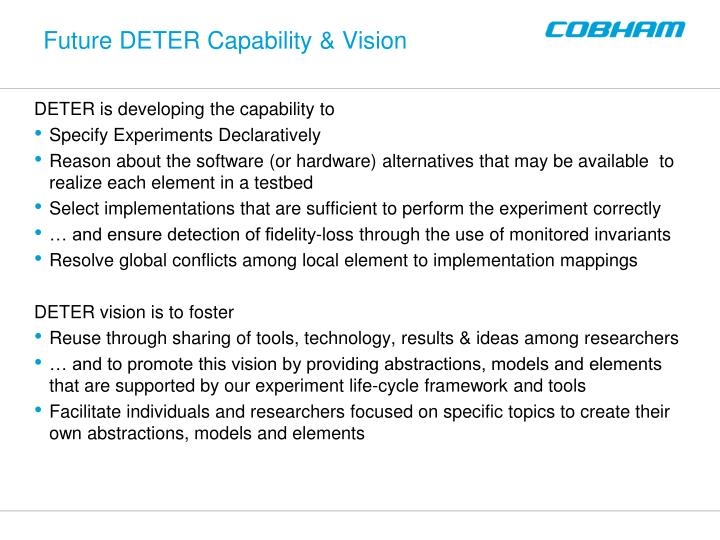 Future DETER Capability & Vision