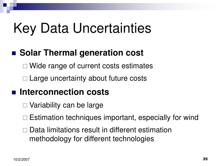 Key Data Uncertainties