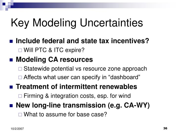 Key Modeling Uncertainties