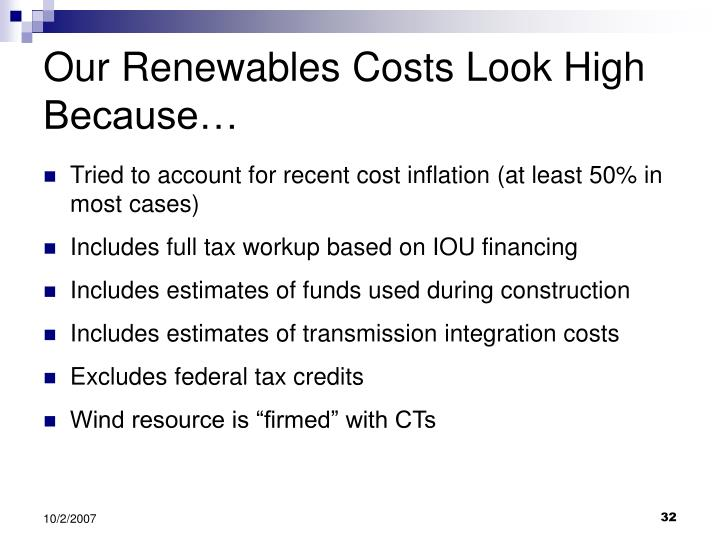 Our Renewables Costs Look High Because…
