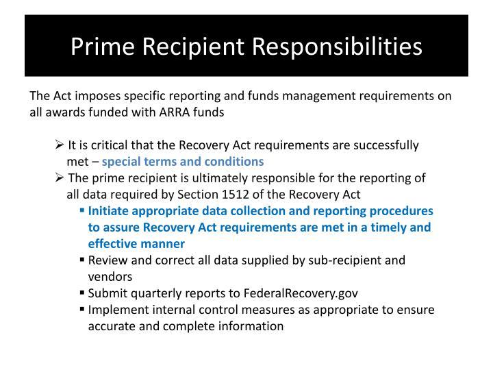 Prime Recipient Responsibilities