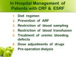 in hospital management of patients with crf esrf