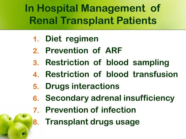 In Hospital Management  of  Renal Transplant Patients