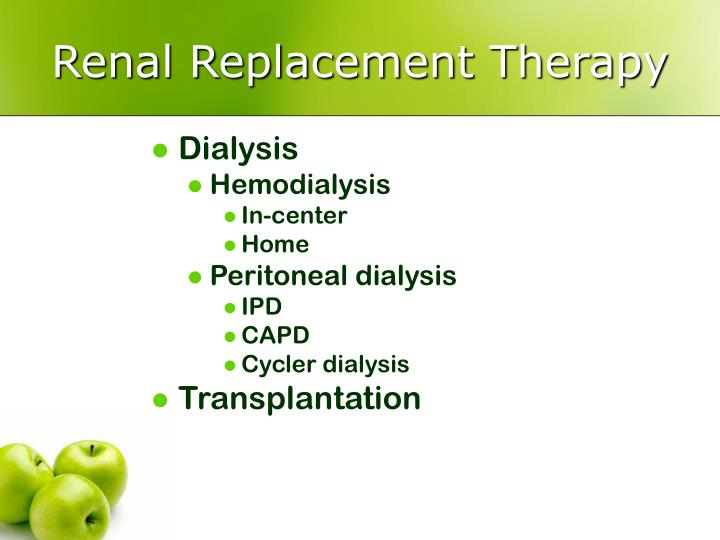 Renal replacement therapy1