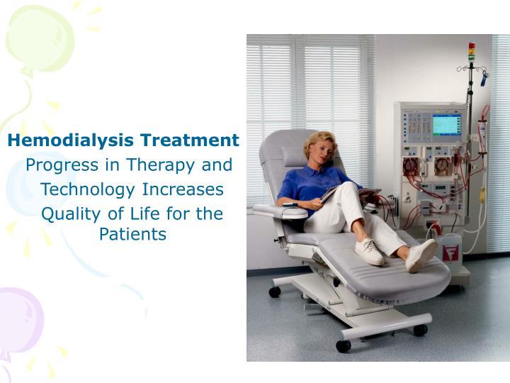 Hemodialysis Treatment
