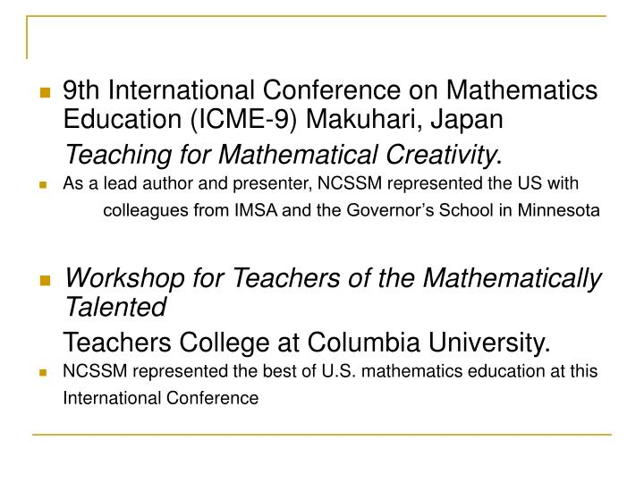 9th International Conference on Mathematics Education (ICME-9) Makuhari, Japan