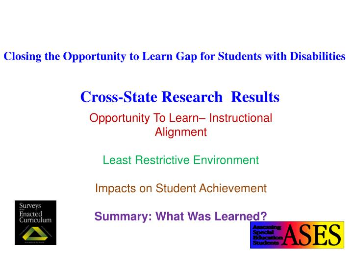 Closing the Opportunity to Learn Gap for Students with Disabilities