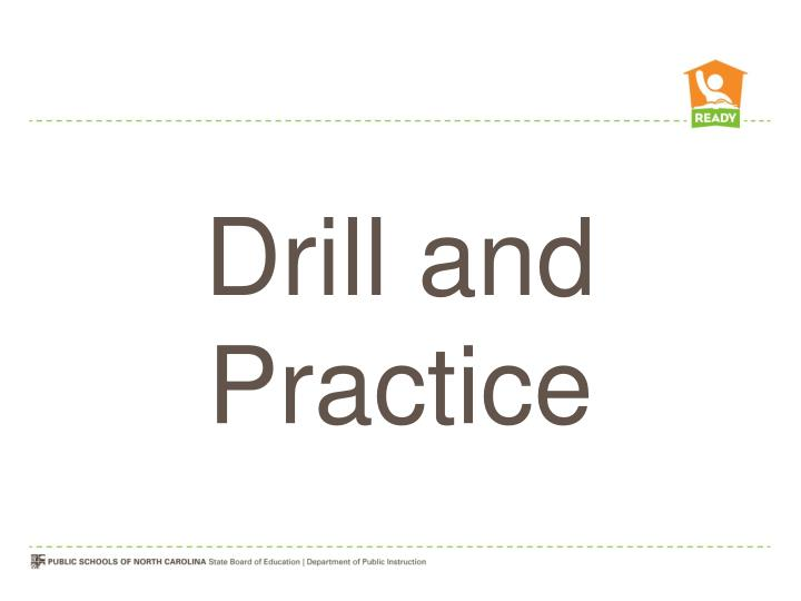 Drill and Practice
